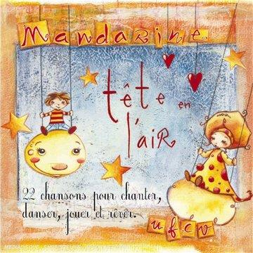Mandarine - Tete En L Air