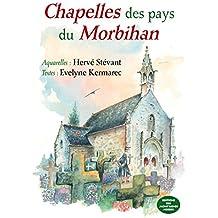 Chapelles des pays du Morbihan