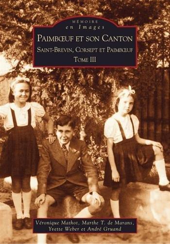 Paimboeuf et son canton - Tome III par Marthe de Ma Véronique Mathot