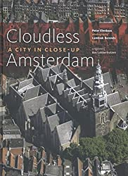 Cloudless Amsterdam: city in close-up