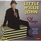 Sleep - The Singles As & Bs 1955-1961 by Little Willie John (2013-01-30)
