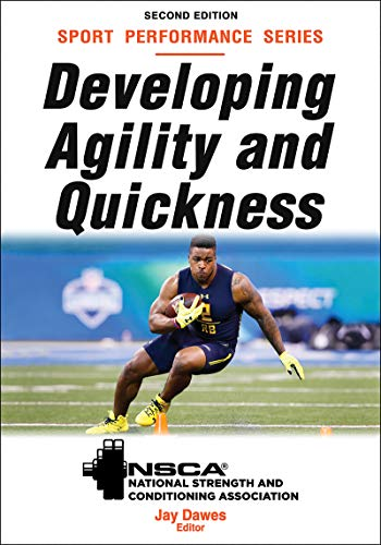 Developing Agility and Quickness, 2nd Edition (NSCA Sport Performance) por Jay Dawes