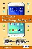 Das Praxisbuch Samsung Galaxy J5 - Handbuch für Einsteiger