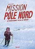 """Afficher """"Mission pôle Nord"""""""