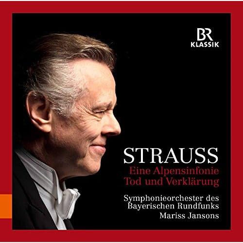 R. Strauss: Eine Alpensinfonie & Tod und Verklärung (Live)