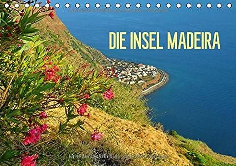 Die Insel Madeira (Tischkalender 2018 DIN A5 quer): Madeira hat