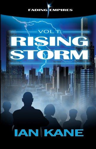 Rising Storm: Volume 1 (Fading Empires)