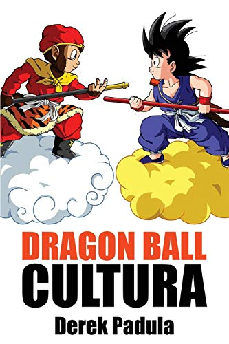 Dragon Ball Cultura: Origen: Volume 1