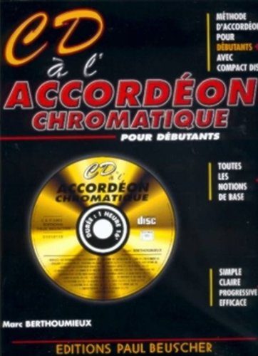 CD a  l'Accordeon Chromatique + CD --- Accordeon