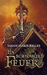 Ein schwarzes Feuer (Dalans Prophezeiung, Buch 2) (German Edition)