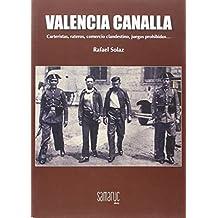 Valencia canalla