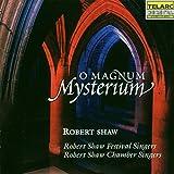 O magnum mysterium -