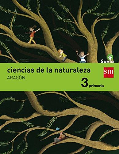 Ciencias de la naturaleza 3 primaria savia aragón