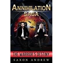 The Annihilation Saga II-The Warrior's Destiny (English Edition)