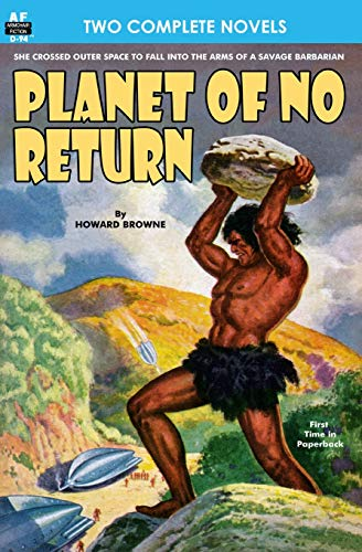 Planet of No Return & The Annihilator Comes