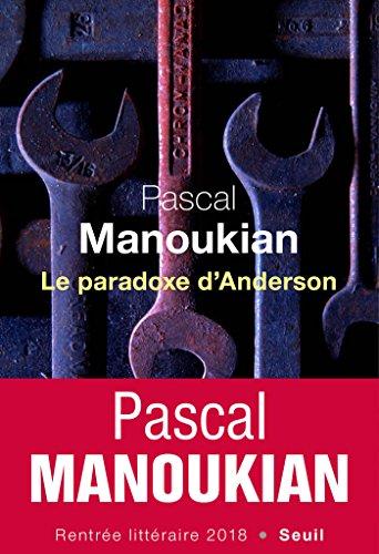 Le Paradoxe d'Anderson - Pascal Manoukian (2018) sur Bookys
