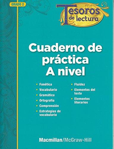 Tesoros de Lectura, a Spanish Reading/Language Arts Program, Grade 2, Practice Book, Student Edition (Elementary Reading Treasures) por McGraw-Hill Education