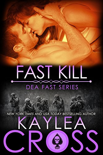 Fast Kill (DEA FAST Series Book 2)