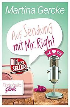 Auf Sendung mit Mr Right: Liebesroman von [Gercke, Martina]
