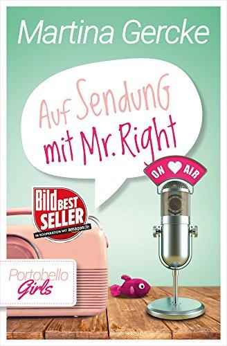 Auf Sendung mit Mr Right (Portobello Girls 5) -