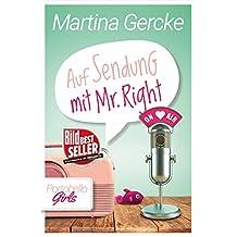 Auf Sendung mit Mr Right: Liebesroman
