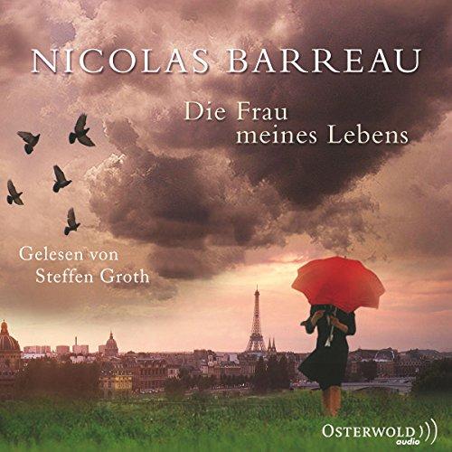 Buchseite und Rezensionen zu 'Die Frau meines Lebens' von Nicolas Barreau