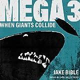 Mega 3: When Giants Collide: Mega Series, Book 3