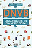 D.N.V.B. Les surdouées du commerce digital (Digitally Natives Vertical Brands)