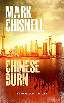 Chinese Burn (Burn with Blackett Book 2) by [Chisnell, Mark]