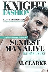 Sexiest Man Alive: Volume 1 (Knight Fashion) by M. Clarke (2016-02-18)