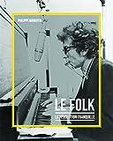 Le Folk, la révolution tranquille est un voyage au coeur d'une musique authentique, d'autant plus appréciée qu'elle apparaît pour beaucoup comme une alternative culturelle au monde globalisé. Le voyage qui a débuté avec Woody Guthrie, puis qui s'est ...