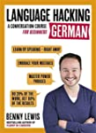 Language Hacking German (Learn How to...