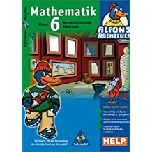 Alfons Abenteuer - Mathematik 6
