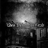 Anklicken zum Vergrößeren: Eden Weint Im Grab - Tragikomoedien aus dem Mordarchiv (Audio CD)