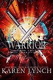 Warrior (Relentless Book 4) (English Edition)