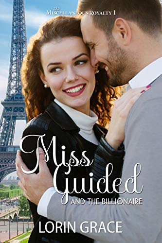 Miss Guided and the Billionaire:...