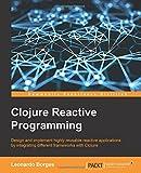 Clojure Reactive Programming (English Edition)
