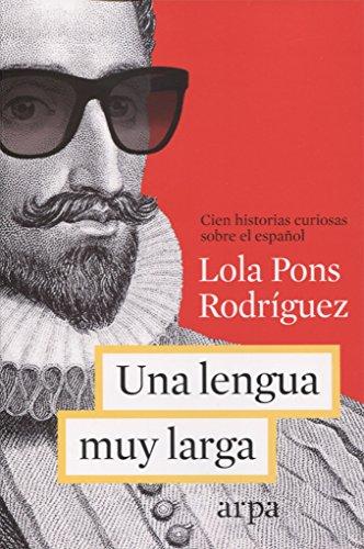 Una Lengua Muy Larga por Lola Pons Rodríguez