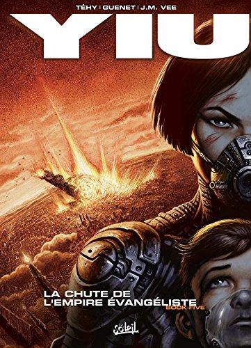 Yiu T05 : La Chute de l'empire vangliste