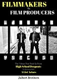 FILMMAKERS TO FILM PRODUCERS: The 7 Steps That Took Us From  High School Dropouts to working with  A List Actors (Filmmaking, Business, Filmmaker, Film Producer, Youtube Filmmaker, Success)