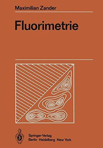 Fluorimetrie (Anleitungen für die chemische Laboratoriumspraxis)