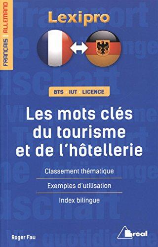 Les mots clés du tourisme et de l'hôtellerie - Allemand