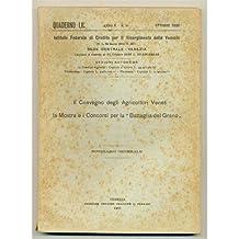 venezia QUADERNO MENSILE 1926 n. 10 Convegno agricoltori veneti - Battaglia del grano