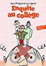 Enquête au collège, tome 2:Enquête au collège par Arrou-Vignod