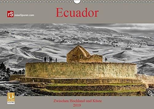 Ecuador 2019 Zwischen Hochland und Küste (Wandkalender 2019 DIN A3 quer): Ecuador - kleines Land mit vielen Facetten (Monatskalender, 14 Seiten ) (CALVENDO Orte)