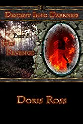 Part 5: His Revenge (Descent Into Darkness)
