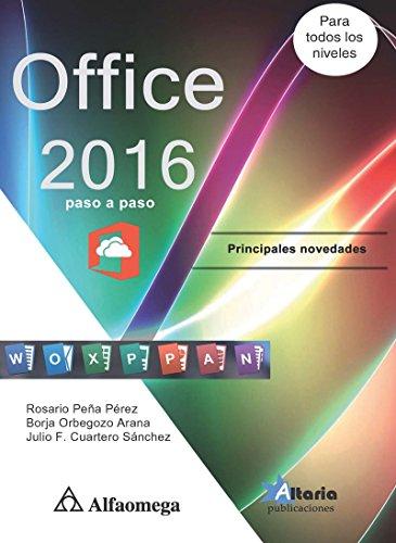 Office 2016 - Paso a paso eBook: Rosario PEÑA, Julio CUARTERO ...