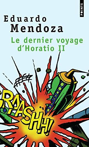 Le Dernier Voyage d'Horatio II par Eduardo Mendoza