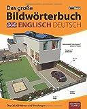 JOURIST Das große Bildwörterbuch Englisch-Deutsch: 35.000 Wörter und Wendungen
