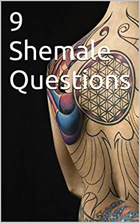 9 Shemale Questions eBook: Jason Ingram: Amazon.in: Kindle Store